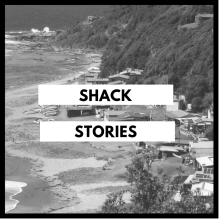 Shack Stories
