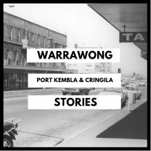 Warrawong port kembla cringila stories