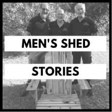 Men's Sheds Stories